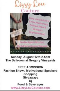 Lizzy Lou Couture 1 Year Anniversary Fashion Show & Women's Empowerment @ Gregory Vineyards | Angier | North Carolina | United States